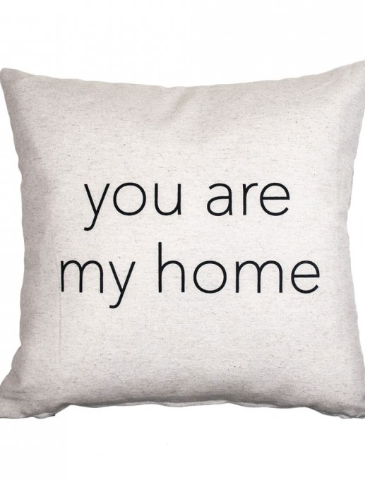 "Funda de cojín ""you are my home"""